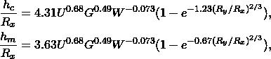 \begin{eqnarray*} \frac{h_c}{R_x}= 4.31U^{0.68}G^{0.49}W^{-0.073}(1-e^{-1.23(R_y/R_x)^{2/3}}), \\ \label{complete_sys2} \frac{h_m}{R_x}= 3.63U^{0.68}G^{0.49}W^{-0.073}(1-e^{-0.67(R_y/R_x)^{2/3}}), \\ \end{eqnarray*}