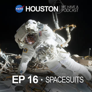 houston podcast ep16 spacesuits